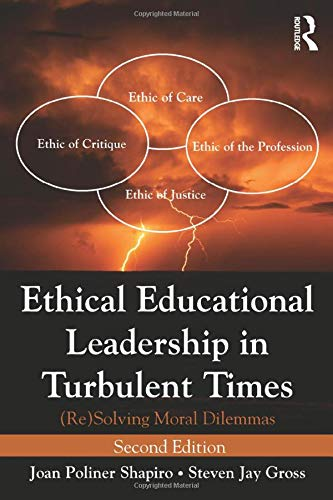 9780415895118: Ethical Educational Leadership in Turbulent Times: (Re) Solving Moral Dilemmas