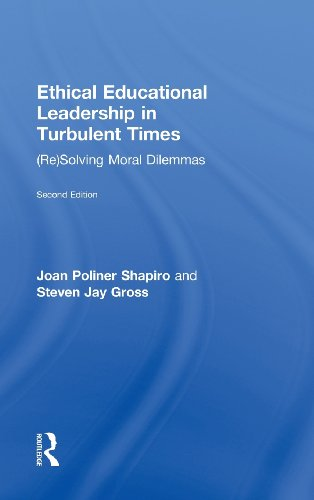 9780415895125: Ethical Educational Leadership in Turbulent Times: (Re) Solving Moral Dilemmas