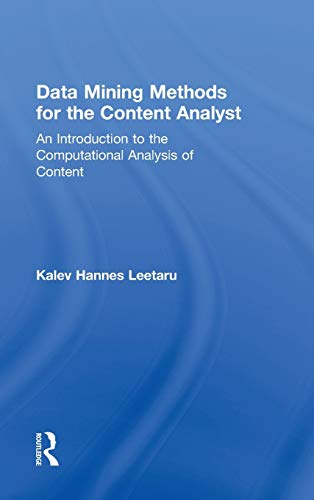 9780415895132: Data Mining Methods for the Content Analyst: An Introduction to the Computational Analysis of Content (Routledge Communication Series)