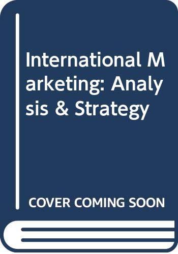 9780415895484: International Marketing: Analysis & Strategy