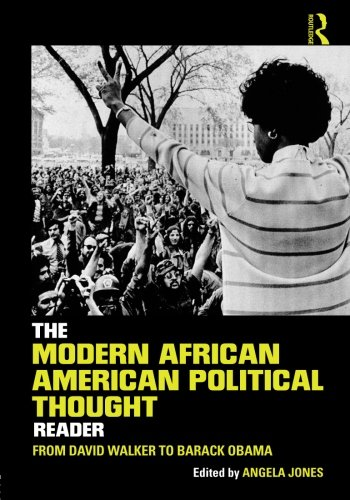 9780415895736: The Modern African American Political Thought Reader: From David Walker to Barack Obama