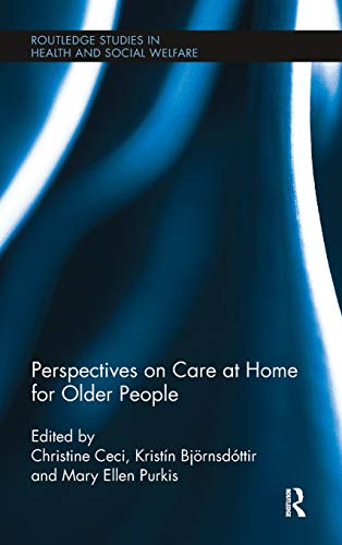 9780415895903: Perspectives on Care at Home for Older People (Routledge Studies in Health and Social Welfare)