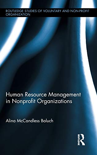 9780415896177: Human Resource Management in Nonprofit Organizations (Routledge Studies in the Management of Voluntary and Non-Profit Organizations)