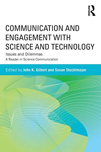 9780415896269: Communication and Engagement with Science and Technology: Issues and Dilemmas - A Reader in Science Communication