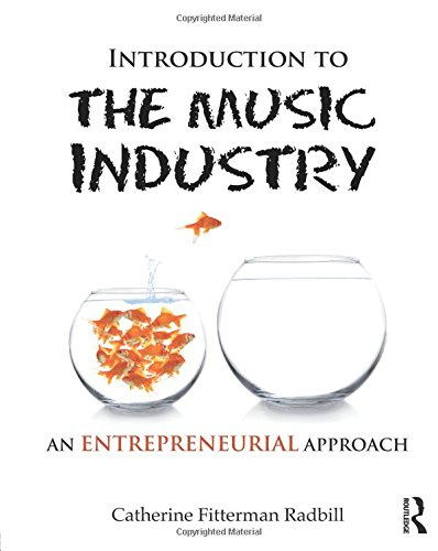 9780415896382: Introduction to the Music Industry: An Entrepreneurial Approach
