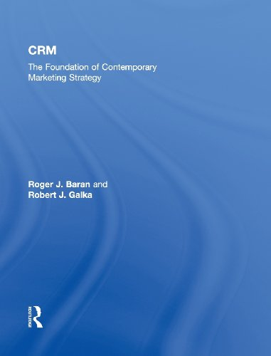 9780415896566: CRM: The Foundation of Contemporary Marketing Strategy
