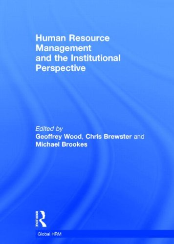 9780415896924: Human Resource Management and the Institutional Perspective (Global HRM)