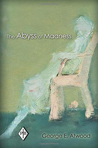 9780415897105: The Abyss of Madness