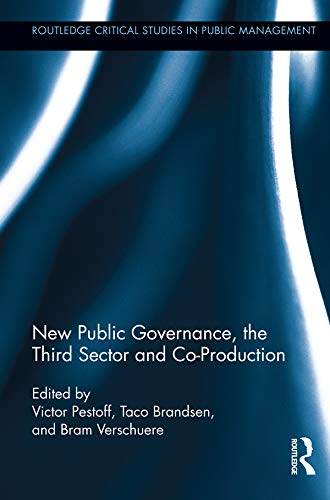 9780415897136: New Public Governance, the Third Sector, and Co-Production (Routledge Critical Studies in Public Management)