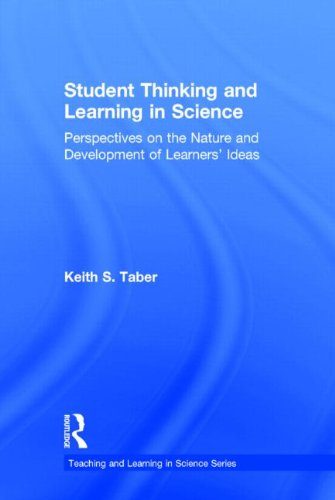 9780415897310: Student Thinking and Learning in Science: Perspectives on the Nature and Development of Learners' Ideas (Teaching and Learning in Science Series)