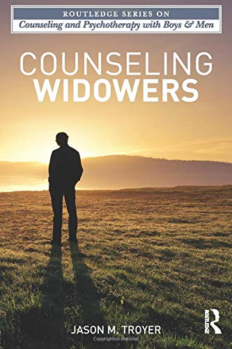 9780415897341: Counseling Widowers (The Routledge Series on Counseling and Psychotherapy with Boys and Men)