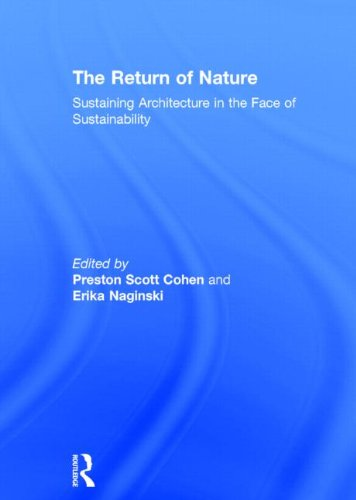 9780415897884: The Return of Nature: Sustaining Architecture in the Face of Sustainability