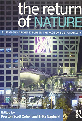 9780415897891: The Return of Nature: Sustaining Architecture in the Face of Sustainability