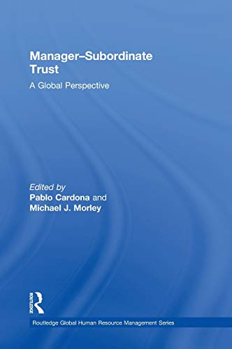 9780415898102: Manager-Subordinate Trust: A Global Perspective (Global HRM)