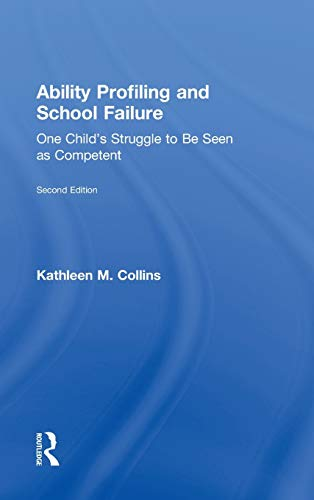 9780415898225: Ability Profiling and School Failure: One Child's Struggle to be Seen as Competent