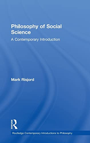 9780415898249: Philosophy of Social Science: A Contemporary Introduction (Routledge Contemporary Introductions to Philosophy)