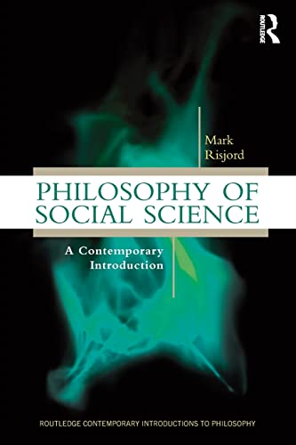 9780415898256: Philosophy of Social Science: A Contemporary Introduction (Routledge Contemporary Introductions to Philosophy)