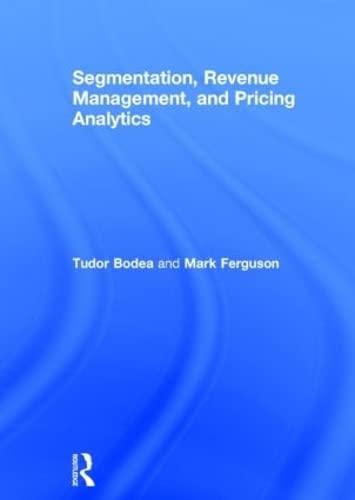 9780415898324: Segmentation, Revenue Management and Pricing Analytics