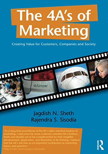9780415898355: The 4 A's of Marketing: Creating Value for Customer, Company and Society