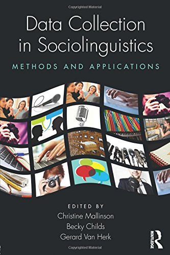 9780415898577: Data Collection in Sociolinguistics: Methods and Applications
