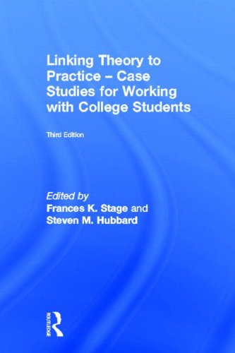 9780415898713: Linking Theory to Practice – Case Studies for Working with College Students