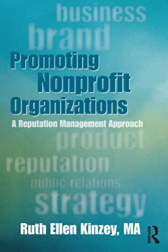 9780415899277: Promoting Nonprofit Organizations: A Reputation Management Approach