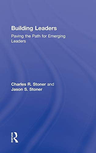 9780415899307: Building Leaders: Paving the Path for Emerging Leaders