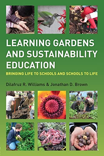 9780415899826: Learning Gardens and Sustainability Education: Bringing Life to Schools and Schools to Life