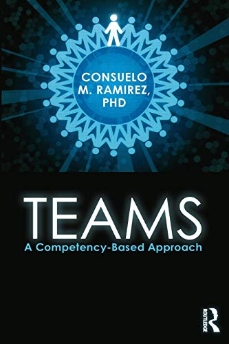 9780415899871: Teams: A Competency Based Approach