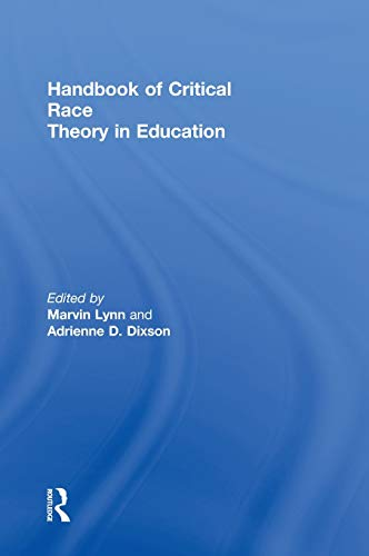9780415899956: Handbook of Critical Race Theory in Education