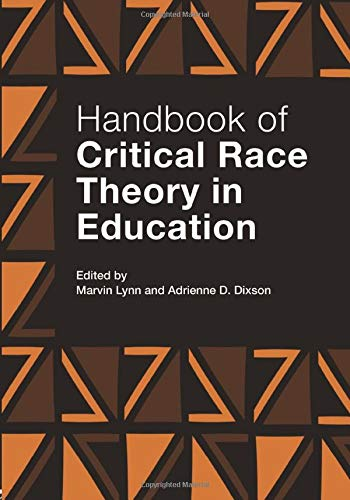 9780415899963: Handbook of Critical Race Theory in Education