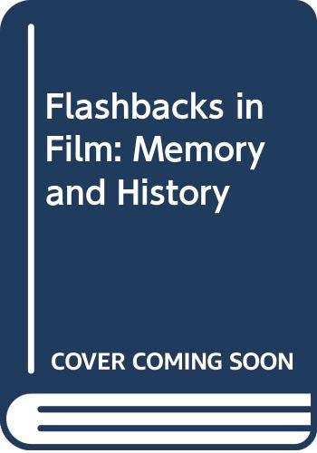 9780415900058: Flashbacks in Film: Memory and History