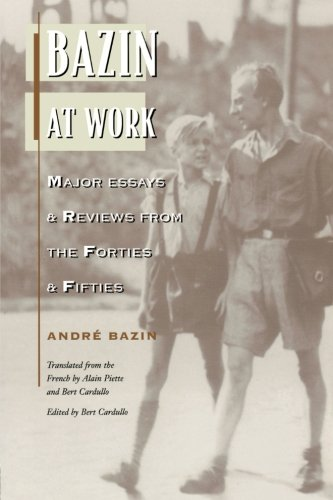 9780415900188: Bazin at Work: Major Essays and Reviews From the Forties and Fifties