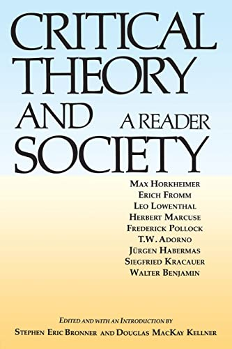 9780415900416: Critical Theory and Society: A Reader