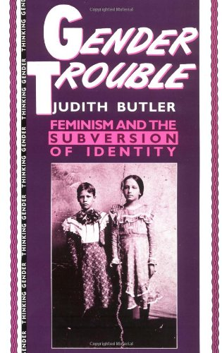 judith butlers book gender trouble Judith butler has 114 books on goodreads with 74536 ratings judith butler's most popular book is gender trouble: feminism and the subversion of identity.