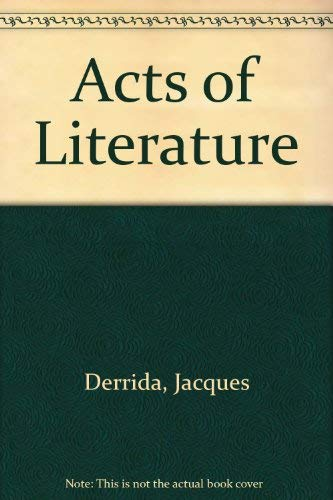 9780415900560: Acts of Literature