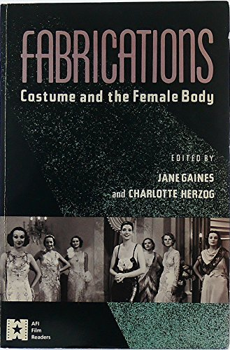 9780415900621: Fabrications: Costume and the Female Body (AFI Film Readers)