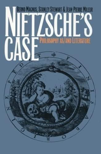 9780415900959: Nietzsche's Case: Philosophy as/and Literature