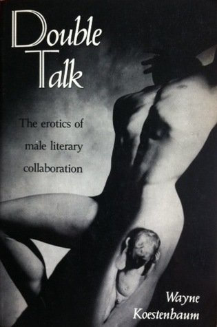 9780415901109: Double Talk: The Erotics of Male Literary Collaboration