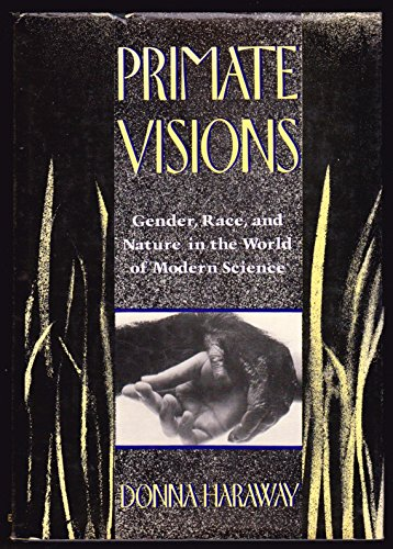 9780415901147: Primate Visions: Gender, Race and Nature in the World of Modern Science