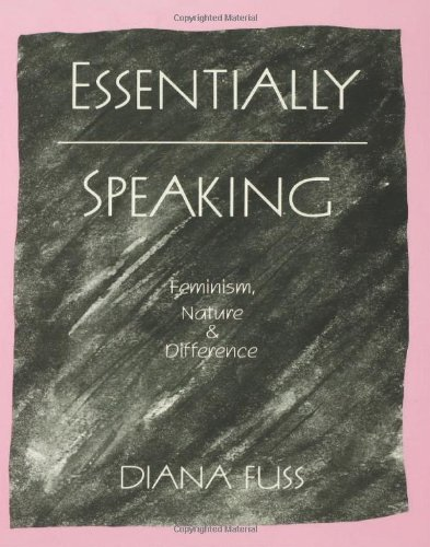 9780415901321: Essentially Speaking: Feminism, Nature and Difference