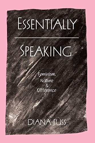 9780415901338: Essentially Speaking: Feminism, Nature and Difference