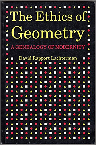 9780415901413: The Ethics of Geometry: Genealogy of Modernity: A Genealogy of Modernity
