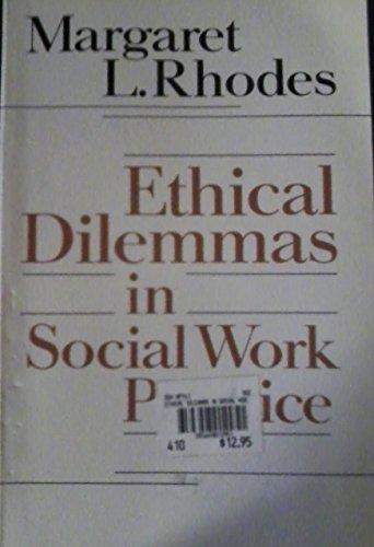 9780415901574: Ethical Dilemmas in Social Work Practice