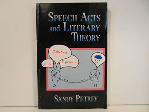 9780415901826: Speech Acts and Literary Theory (Routledge Library Editions: Literary Theory)