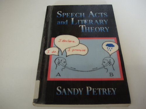 9780415901826: Speech Acts and Literary Theory