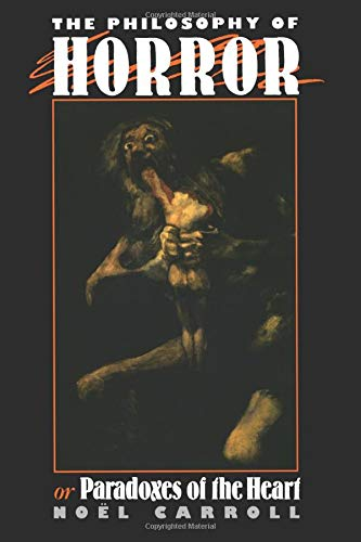 9780415902168: The Philosophy of Horror: Or, Paradoxes of the Heart