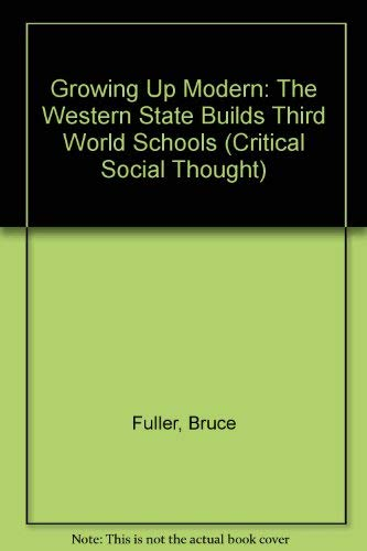 9780415902281: GROWING UP MODERN: WESTERN PB (Critical Social Thought Series)