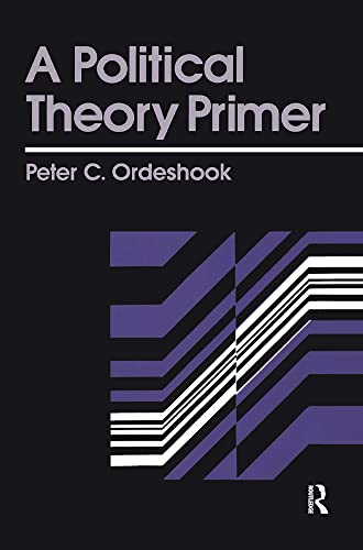 9780415902403: A Political Theory Primer