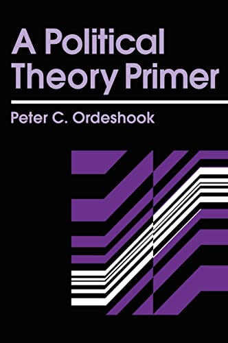 9780415902410: A Political Theory Primer